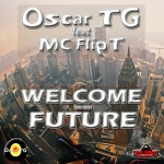OscarTgFtFlipT_WelcomeToTheFuture_Cover