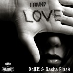 GELER & SASHA FLASH - I Found Love (Cover)