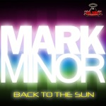 Mark Minor - Back To The Sun EP (RR104)