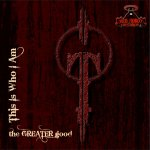 the GREATER good - This Is Who I Am EP (RR107)