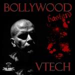 VTECH - Bollywood Bastard EP (RR128)