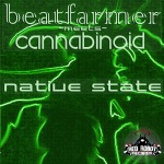 BEATFARMER meets CANNABINOID - Native State EP (Cover)