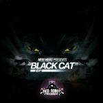 NEW HERO - Black Cat EP (RR176)
