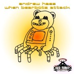 DJ Andrew Hass - When Bearbots Attack (Cover)