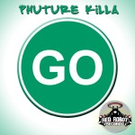 Phuture Killa - Go (Cover)